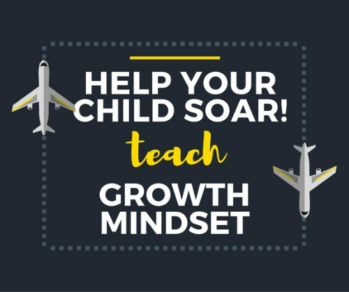 Help your child soar by teaching growth mindset
